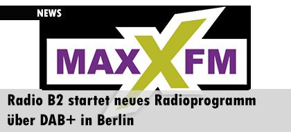 Radio B2 startet neues Radioprogramm über DAB+ in Berlin