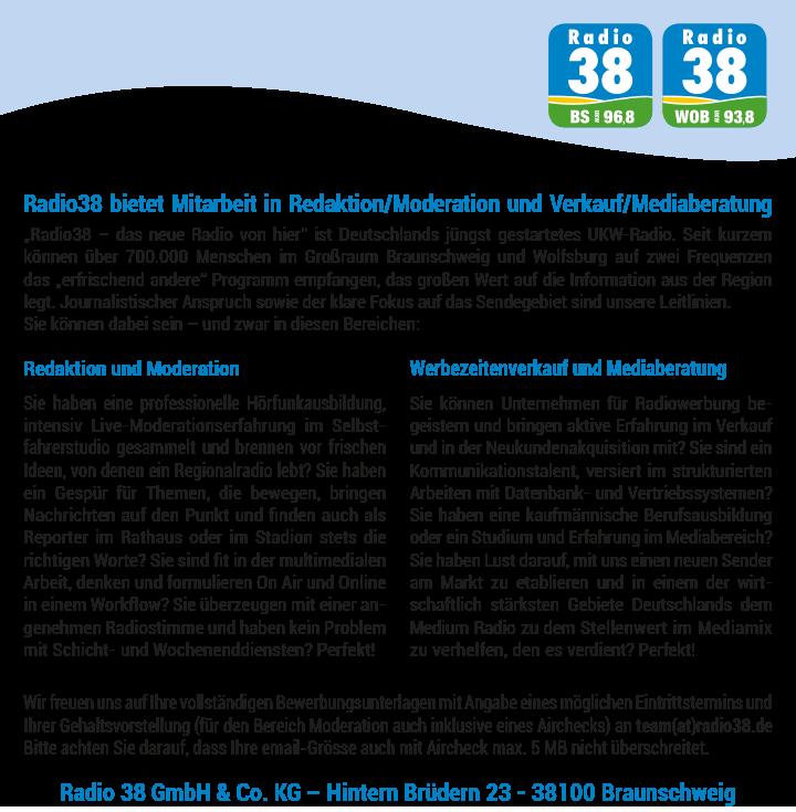 """""""Radio38 – das neue Radio von hier"""" ist Deutschlands jüngst gestartetes UKW-Radio. Seit kurzem können über 700.000 Menschen im Großraum Braunschweig und Wolfsburg auf zwei Frequenzen das """"erfrischend andere"""" Programm empfangen, das großen Wert auf die Information aus der Region legt."""