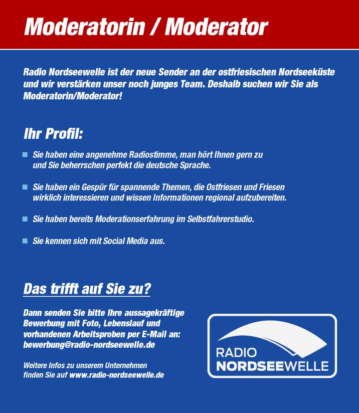 Radio Nordseewelle ist der neue Sender an der ostfriesischen Nordseeküste und wir verstärken unser noch junges Team. Deshalb suchen wir Sie als Moderatorin/Moderator!