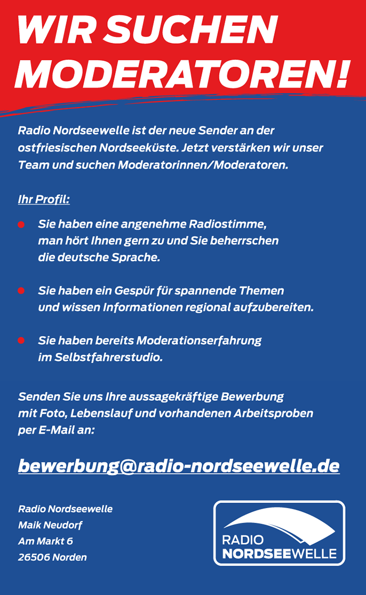 Radio Nordseewelle ist der neue Sender an der ostfriesischen Nordseeküste. Jetzt verstärken wir unser Team und suchen Moderatorinnen/Moderatoren.