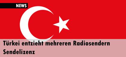 Türkei entzieht mehreren Radiosendern Sendelizenz