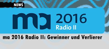 ma 2016 Radio II: Gewinner und Verlierer