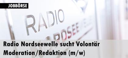 Radio Nordseewelle sucht Volontär Moderation/Redaktion (m/w)