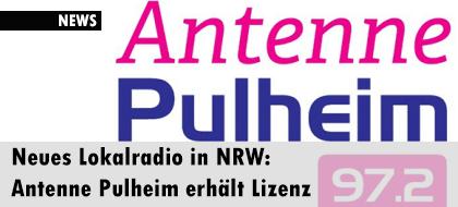 Neues Lokalradio in NRW: Antenne Pulheim erhält Lizenz