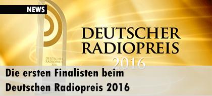 Die ersten Finalisten beim Deutschen Radiopreis 2016: Grimme-Jury gibt Nominierungen bekannt