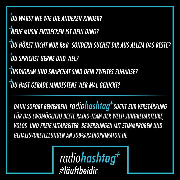 Radiohashtag Sucht Verstärkung Für Das Beste Radio Team Der Welt