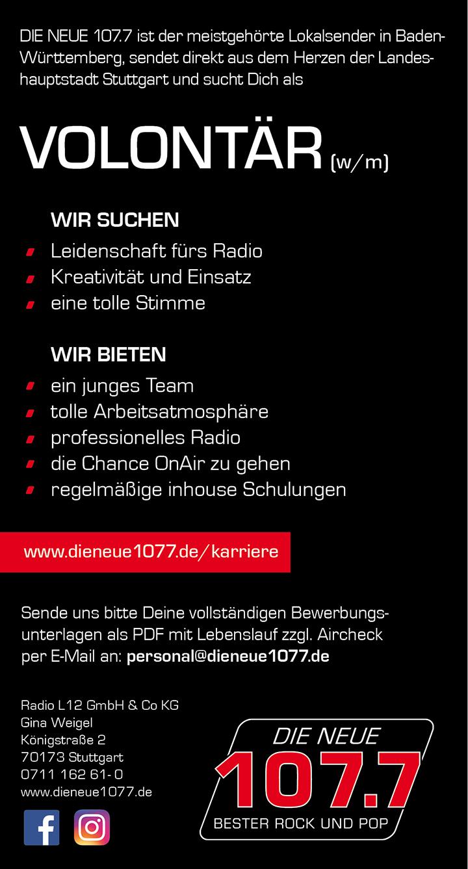 DIE NEUE 107.7 ist der meistgehörte Lokalsender in Baden-Württemberg, sendet direkt aus dem Herzen der Landeshauptstadt Stuttgart und sucht Dich als Volontär (w/m).